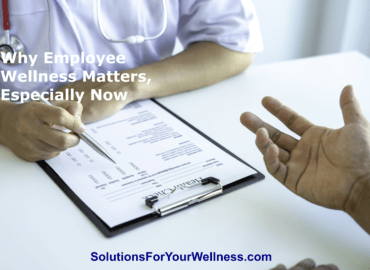 Why Employee Wellness Matters Especially Now